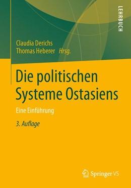 Abbildung von Derichs / Heberer | Die politischen Systeme Ostasiens | 3. Auflage | 2014 | beck-shop.de