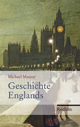 Abbildung von Maurer   Geschichte Englands   aktual. und erw.   2014