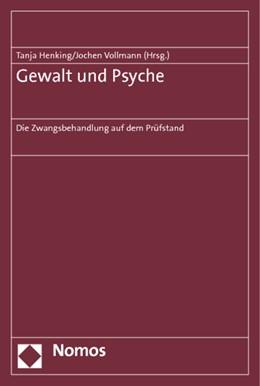 Abbildung von Henking / Vollmann (Hrsg.) | Gewalt und Psyche | 1. Auflage | 2014 | beck-shop.de