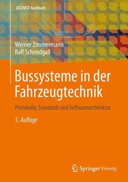 Abbildung von Zimmermann / Schmidgall | Bussysteme in der Fahrzeugtechnik | 5. aktualisierte und erweiterte Auflage | 2014 | Protokolle, Standards und Soft...