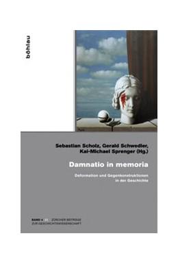 Abbildung von Scholz / Schwedler / Sprenger | Damnatio in memoria | 2014 | Deformation und Gegenkonstrukt... | 4