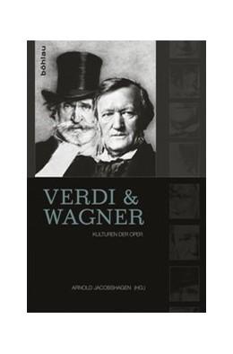 Abbildung von Jakobshagen   Verdi und Wagner   1. Auflage   2014   beck-shop.de