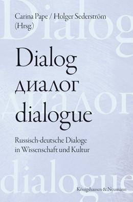 Abbildung von Pape / Sederström | Dialog - dialogue. Der Dialog in deutsch-russischer Perspektive | 1. Auflage | 2021 | beck-shop.de