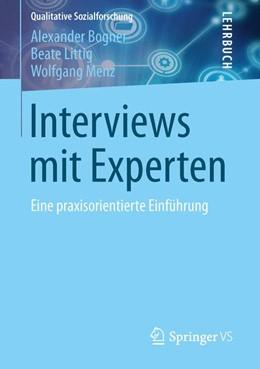 Abbildung von Bogner / Littig / Menz | Interviews mit Experten | 2014 | Eine praxisorientierte Einführ...