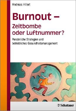 Abbildung von Hillert   Burnout - Zeitbombe oder Luftnummer?   1. Auflage   2014   beck-shop.de