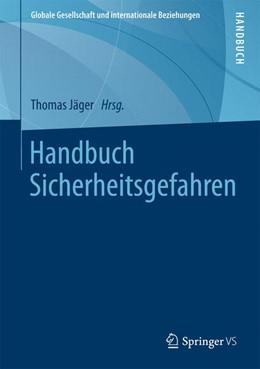 Abbildung von Jäger | Handbuch Sicherheitsgefahren | 1. Auflage | 2015 | beck-shop.de