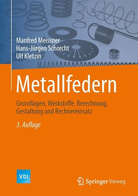 Abbildung von Meissner / Schorcht / Kletzin | Metallfedern | 3. Aufl. 2015 | 2015