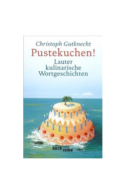 Cover: Christoph Gutknecht, Pustekuchen!