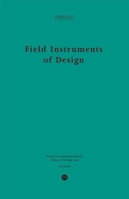 Abbildung von Field Instruments of Design | 1. Auflage | 2015 | beck-shop.de