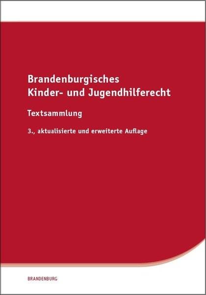 Brandenburgisches Kinder- und Jugendhilferecht | 3., aktualisierte und erweiterte Auflage, 2014 | Buch (Cover)