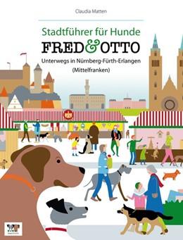 Abbildung von Matten | FRED & OTTO unterwegs in Nürnberg - Fürth - Erlangen (Mittelfranken) | 2014 | Stadtführer für Hunde