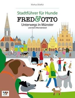 Abbildung von Bötefür | FRED & OTTO unterwegs in Münster und dem Münsterland | 2014 | Stadtführer für Hunde