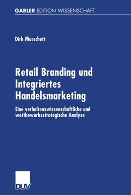 Abbildung von Morschett | Retail Branding und Integriertes Handelsmarketing | 2002 | Eine verhaltenswissenschaftlic...