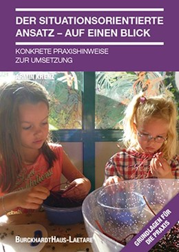 Abbildung von Krenz, Der situationsorientierte Ansatz-Auf einen Blick. | 1. Auflage | 2014 | beck-shop.de