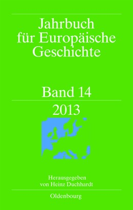 Abbildung von Duchhardt | Jahrbuch für Europäische Geschichte Band 14 | 1. Auflage | 2013 | 2013