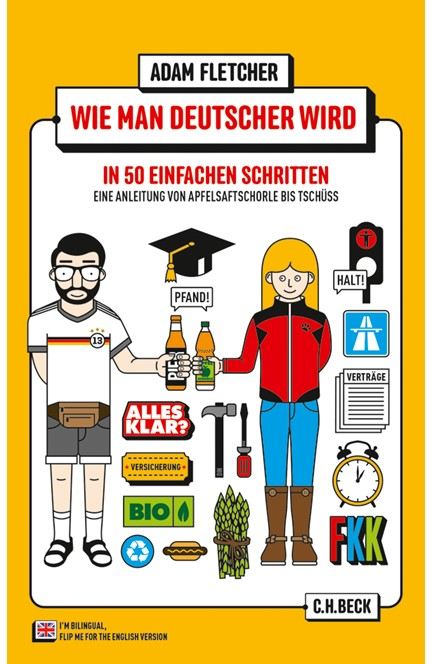 Cover: Adam Fletcher, Wie man Deutscher wird in 50 einfachen Schritten / How to be German in 50 easy steps