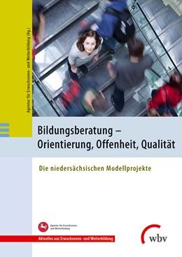 Abbildung von Bildungsberatung - Orientierung, Offenheit, Qualität   1. Auflage   2014   beck-shop.de