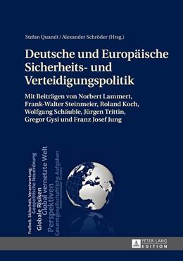 Abbildung von Schröder / Quandt | Deutsche und Europäische Sicherheits- und Verteidigungspolitik | 2013 | Sammelband zur Vortragsreihe d...