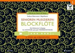 Abbildung von Hintermeier / Baude | Senioren musizieren: Blockflöte | 2014 | Ein behutsamer Lehrgang für An...