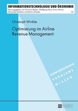Abbildung von Winkler | Optimierung im Airline Revenue Management | 2013 | 53