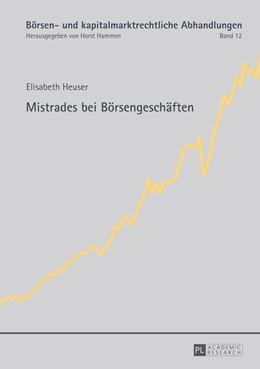 Abbildung von Heuser | Mistrades bei Börsengeschäften | 2013 | 12