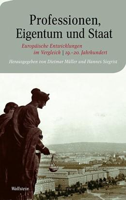 Abbildung von Müller / Siegrist | Professionen, Eigentum und Staat | 1. Auflage | 2014 | 8 | beck-shop.de