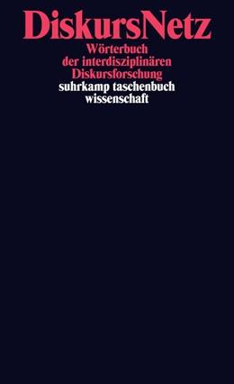 Abbildung von Wrana / Ziem / Reisigl / Nonhoff / Angermüller (Hrsg.) | DiskursNetz | Originalausgabe | 2014 | Wörterbuch der interdisziplinä... | 2097