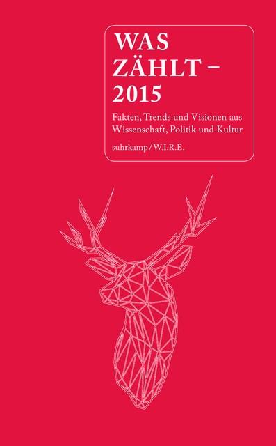 Was zählt – 2015 | Achermann / Sigrist / Wannaz / Varnholt / Folkers | Originalausgabe, 2014 | Buch (Cover)