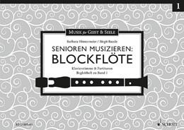 Abbildung von Hintermeier / Baude | Senioren musizieren: Blockflöte | 2014 | Klavierstimmen & Partituren. B...