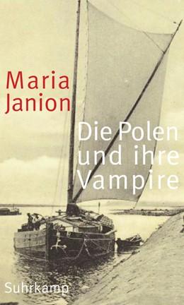 Abbildung von Marszalek / Janion | Die Polen und ihre Vampire | 2014 | Studien zur Kritik der Phantas...