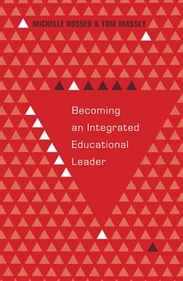 Abbildung von Massey / Rosser | Becoming an Integrated Educational Leader | 2013 | 26
