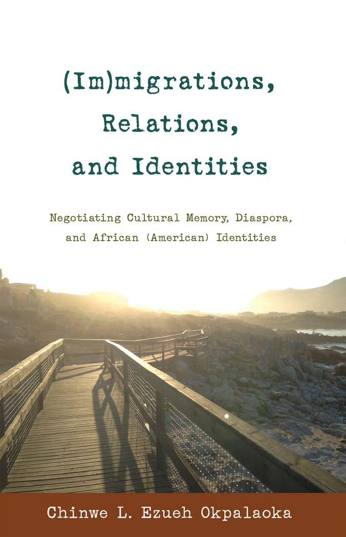 (Im)migrations, Relations, and Identities | Okpalaoka, 2013 | Buch (Cover)