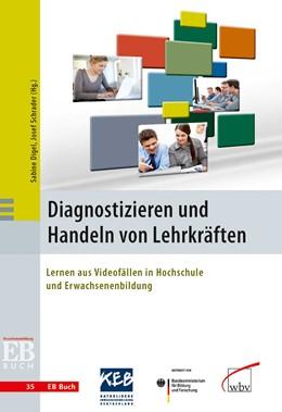 Abbildung von Digel / Schrader | Diagnostizieren und Handeln von Lehrkräften | 2013 | Lernen aus Videofällen in Hoch... | 35