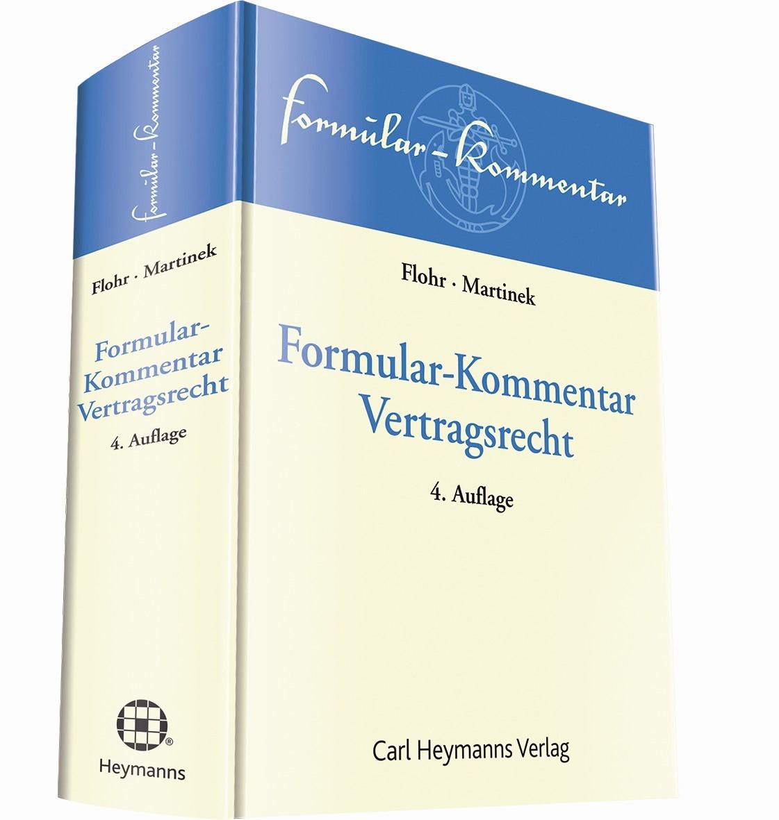 Formular-Kommentar Vertragsrecht | Flohr / Martinek (Hrsg.) | 4. Auflage, 2019 | Buch (Cover)