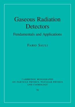 Abbildung von Sauli | Gaseous Radiation Detectors | 2014 | Fundamentals and Applications | 36