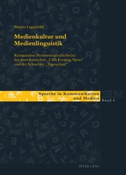 Abbildung von Luginbühl | Medienkultur und Medienlinguistik | 1. Auflage | 2013 | 4 | beck-shop.de