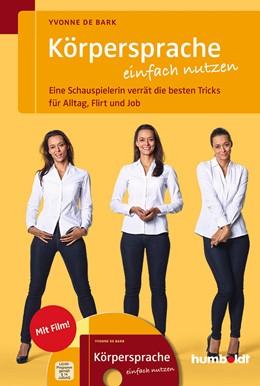 Abbildung von de Bark | Körpersprache einfach nutzen | 1. Auflage | 2014 | beck-shop.de