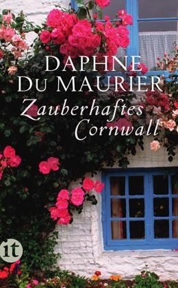 Abbildung von Maurier | Zauberhaftes Cornwall | Deutsche Erstausgabe | 2014 | 4299