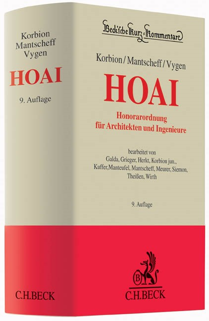 Honorarordnung für Architekten und Ingenieure: HOAI | Korbion / Mantscheff / Vygen | 9., neubearbeitete und erweiterte Auflage | Buch (Cover)