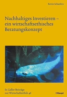 Abbildung von Schaefers | Nachhaltiges Investieren - ein wirtschaftsethisches Beratungskonzept | 2014 | 46