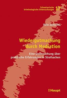 Abbildung von Zanolini | Wiedergutmachung durch Mediation | 2014 | Eine Untersuchung über praktis... | 17