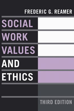Abbildung von Reamer | Social Work Values and Ethics | third edition | 2006