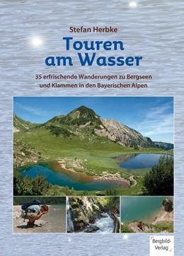 Abbildung von Herbke | Touren am Wasser | 1. Auflage | 2014 | 35 erfrischende Wanderungen zu...