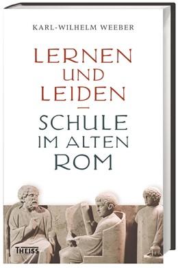 Abbildung von Weeber | Lernen und Leiden | 1. Auflage | 2014 | beck-shop.de