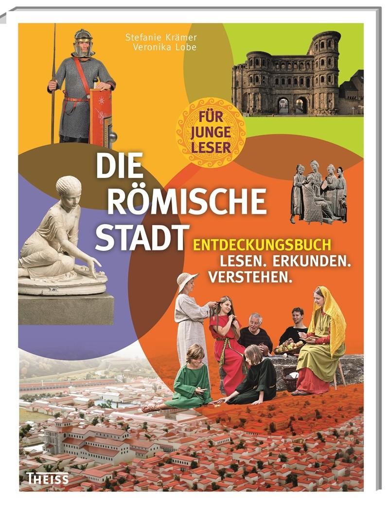 Die römische Stadt | Lobe / Krämer, 2014 | Buch (Cover)
