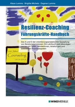 Abbildung von Lumma / Michels   Resilienz-Coaching   1. Auflage   2013   beck-shop.de