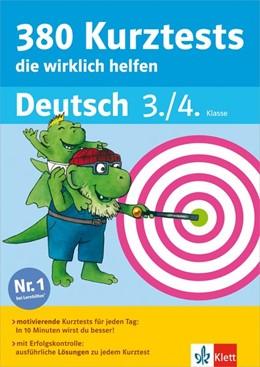 Abbildung von 380 Kurztests, die wirklich helfen Deutsch 3./4. Klasse | 1. Auflage | 2014 | beck-shop.de