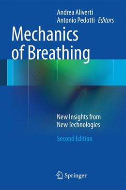Abbildung von Aliverti / Pedotti | Mechanics of Breathing | 2014 | New Insights from New Technolo...