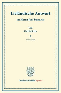 Abbildung von Schirren   Livländische Antwort   4. Aufl.   2013   an Herrn Juri Samarin.