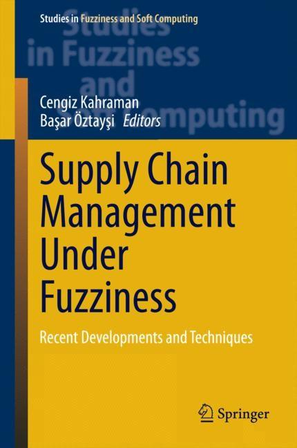 Supply Chain Management Under Fuzziness | Kahraman / Öztaysi, 2014 | Buch (Cover)